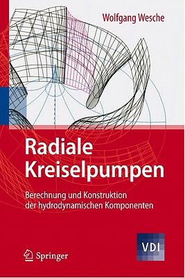 Radiale Kreiselpumpen By Wesche, Wolfgang